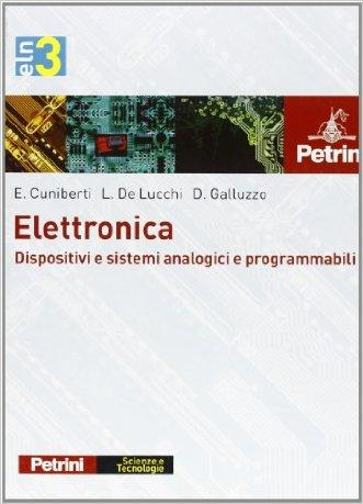 Elettronica. Per gli Ist. tecnici e professionali