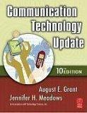 Communication Technology Update, 10/e, Tenth Edition