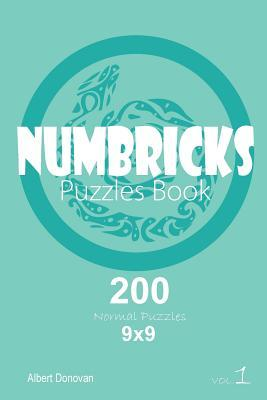 Numbricks - 200 Normal Puzzles 9x9 (Volume 1)