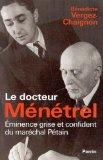 Bernard Ménetrel, médecin de Pétain
