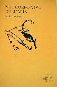 Nel corpo vivo dell'aria. Poesie 2000-2008
