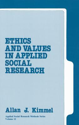 Ethics and Values in Applied Social Research
