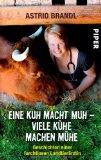 Eine Kuh macht Muh - viele Kühe machen Mühe