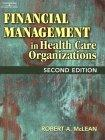 Financial Management in Health Care Organizations