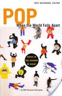 Pop When the World Falls Apart