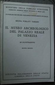 Il museo archeologico del Palazzo reale di Venezia