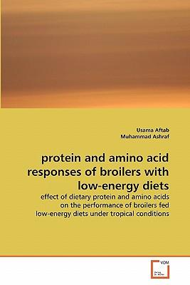 protein and amino acid responses of broilers with low-energy diets