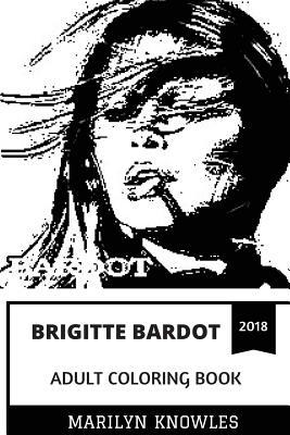 Brigitte Bardot Adult Coloring Book