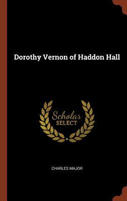 Dorothy Vernon of Ha...