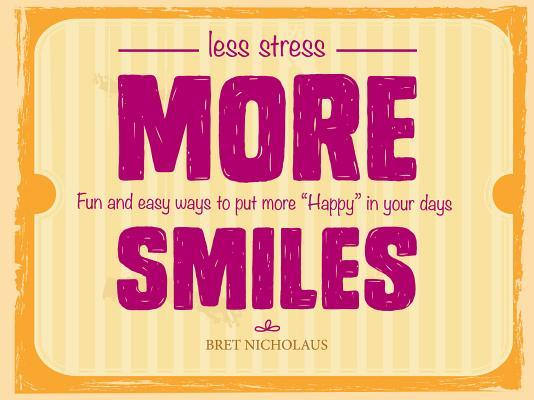 Less Stress More Smiles