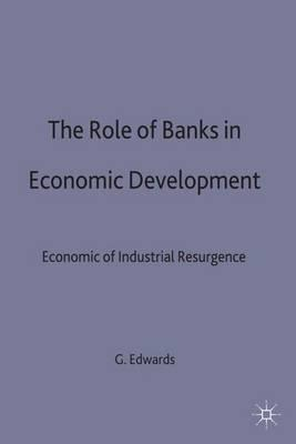 The Role of Banks in Economic Development