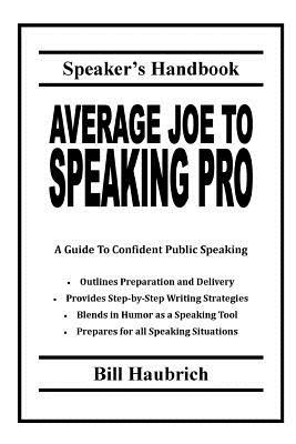 Average Joe to Speaking Pro