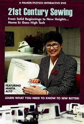 21st Century Sewing, from Solid Beginnings to New Heights . . . Homeec Goes High Tech