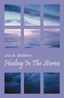 Healing in the Storms