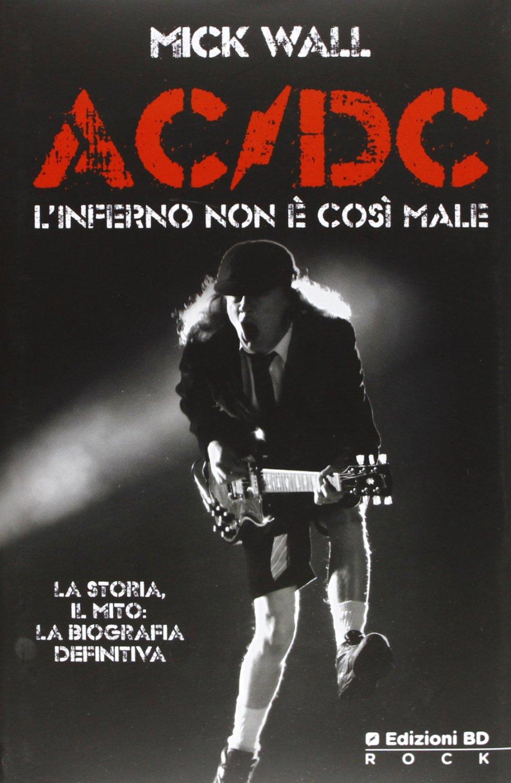 AC/DC. L'inferno non è così male