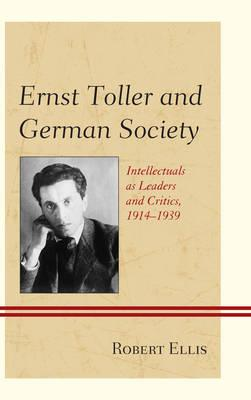 Ernst Toller and German Society