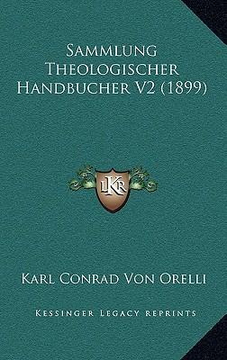 Sammlung Theologischer Handbucher V2 (1899)
