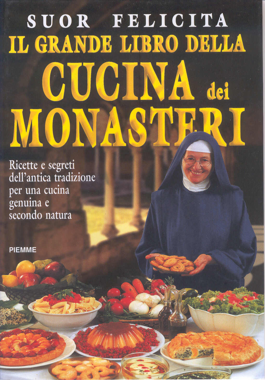 Il grande libro della cucina dei monasteri