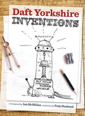 Daft Yorkshire Inventions (Dalesman)