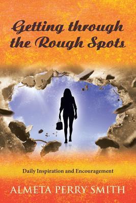 Getting Through the Rough Spots