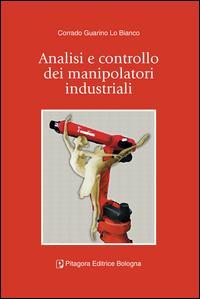 Analisi e controllo dei manipolatori industriali