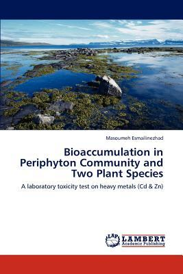 Bioaccumulation in Periphyton Community and Two Plant Species