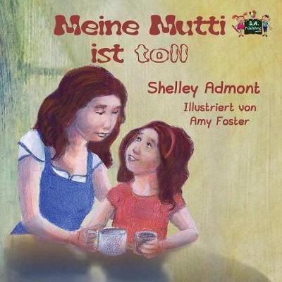 Meine Mutti ist toll (Kinderbuch, German children's books)