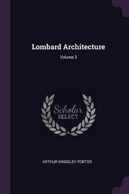 Lombard Architecture; Volume 3
