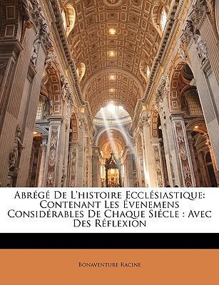 Abrégé De L'histoire Ecclésiastique
