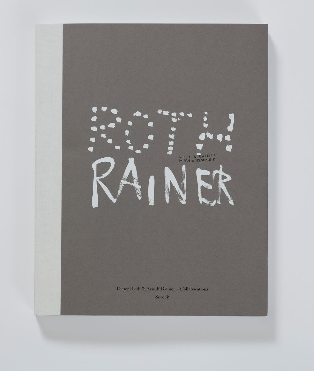 Dieter Roth & Arnulf Rainer - Collaborations