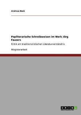 Popliterarische Schreibweisen im Werk Jörg Fausers