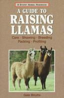 Storey's Guide to Raising Llamas