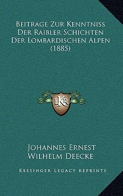 Beitrage Zur Kenntniss Der Raibler Schichten Der Lombardischen Alpen (1885)