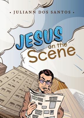 Jesus on the Scene