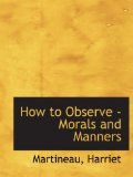 How to Observe - Mor...