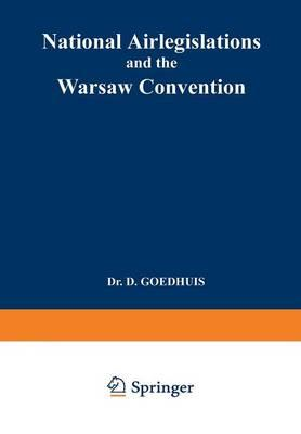 National Airlegislations and the Warsaw Convention