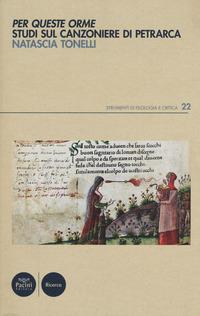 Per queste orme. Studi sul Canzoniere di Petrarca