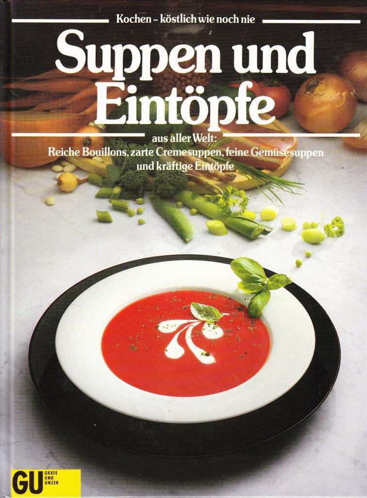 Suppen und Eintöpfe aus aller Welt