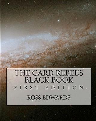 The Card Rebel's Black Book
