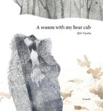 A season with my bear cub