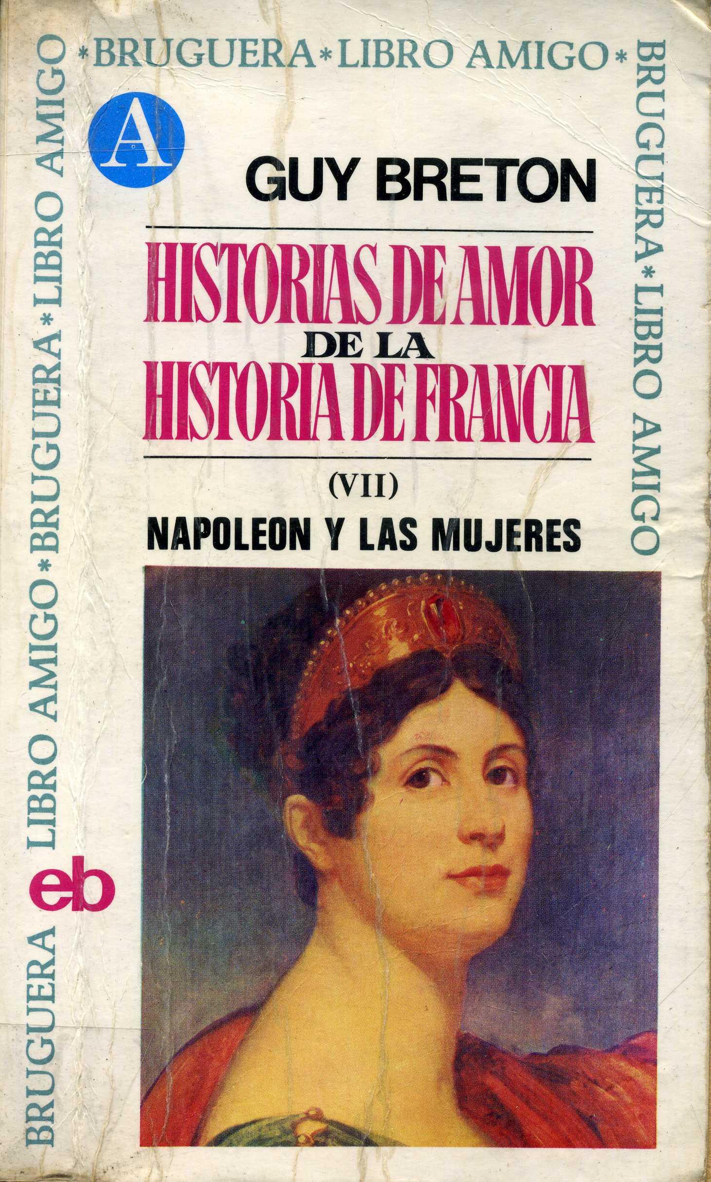 Historias de amor de la historia de Francia VII
