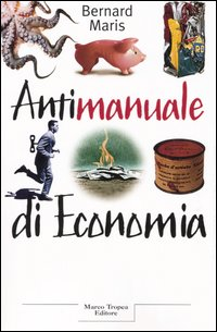 Antimanuale di econo...