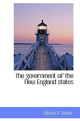 The Government of the New England States