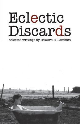 Eclectic Discards