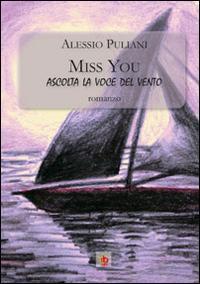 Miss you. Ascolta la...