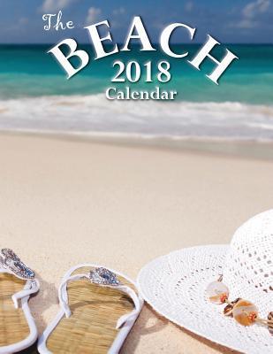 The Beach 2018 Calendar (UK Edition)