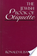 The Jewish book of etiquette