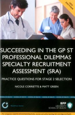Succeeding in the GP ST Professional Dilemmas Specialty Recruitment Assessment