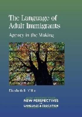 The Language of Adult Immigrants