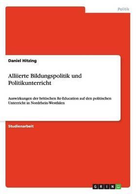 Alliierte Bildungspolitik und Politikunterricht